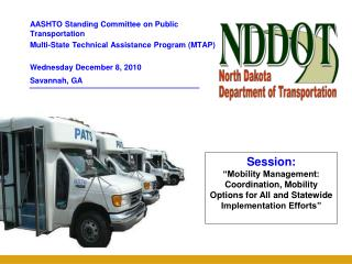 AASHTO Standing Committee on Public Transportation Multi-State Technical Assistance Program (MTAP)