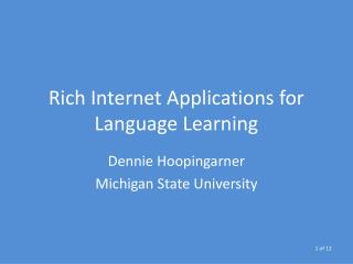 Rich Internet Applications for Language Learning