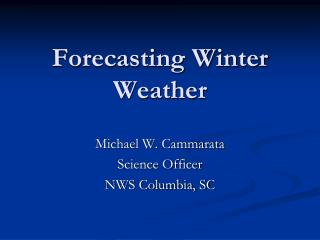 Forecasting Winter Weather