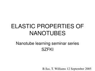 ELASTIC PROPERTIES OF NANOTUBES