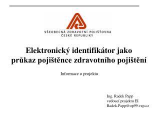 Elektronický identifikátor jako  průkaz pojištěnce zdravotního pojištění