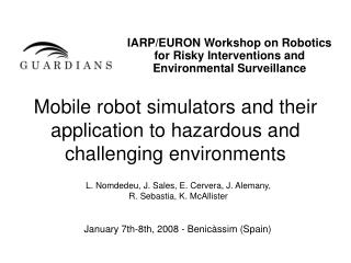 Mobile robot simulators and their application to hazardous and challenging environments