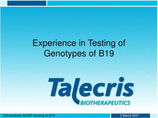 Experience in Testing of Genotypes of B19