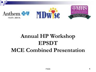 Annual HP Workshop EPSDT MCE Combined Presentation