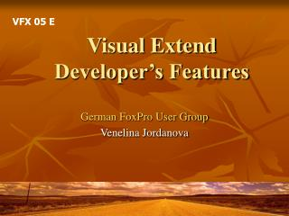Visual Extend Developer�s Features