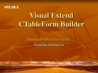 Visual Extend CTableForm Builder