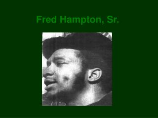 Fred Hampton, Sr.