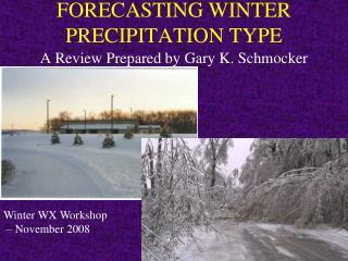 FORECASTING WINTER PRECIPITATION TYPE