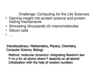 Challenge: Computing for the Life Sciences