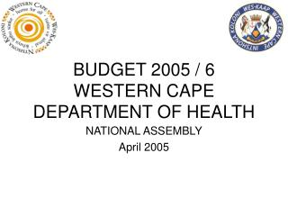 BUDGET 2005 / 6 WESTERN CAPE DEPARTMENT OF HEALTH