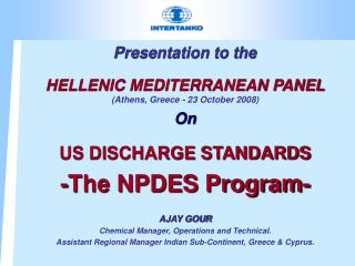 Presentation to the  HELLENIC MEDITERRANEAN PANEL ( Athens, Greece -  23 October 2008) On