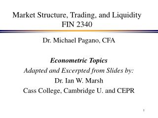 Market Structure, Trading, and Liquidity FIN 2340