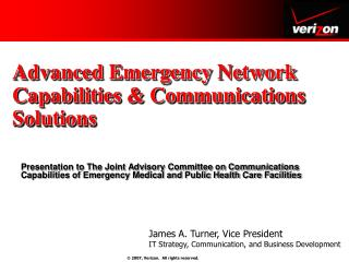 Advanced Emergency Network Capabilities & Communications Solutions