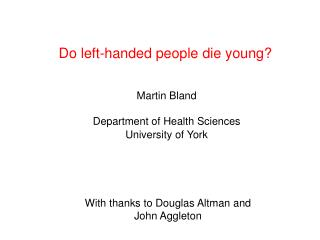 Do left-handed people die young