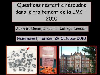 Questions restant a r�soudre dans le traitement de la LMC  - 2010