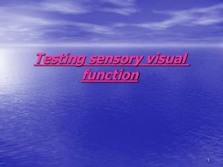 Testing sensory visual function