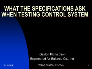 WHAT THE SPECIFICATIONS ASK WHEN TESTING CONTROL SYSTEM