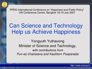 Can Science and Technology Help us Achieve Happiness