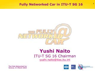 Fully Networked Car in ITU-T SG 16