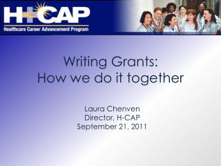 Writing Grants:  How we do it together