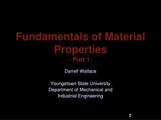 Fundamentals of Material Properties - Part 1-