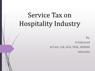 Service Tax on  Hospitality Industry