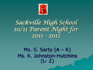 Sackville High School 10/11 Parent Night for  2011 - 2012