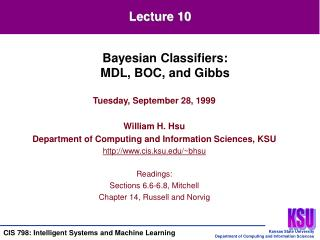 Tuesday, September 28, 1999 William H. Hsu Department of Computing and Information Sciences, KSU