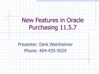 New Features in Oracle Purchasing 11.5.7
