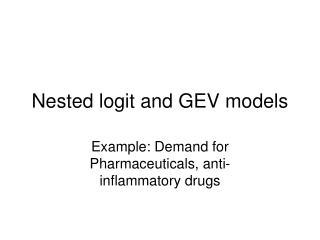Nested logit and GEV models