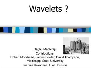 Wavelets ?