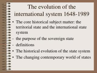 The evolution of the international system 1648-1989