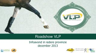 Roadshow  VLP