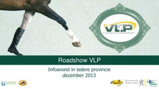 Roadshow  VLP