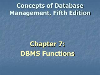 Concepts of Database Management, Fifth Edition