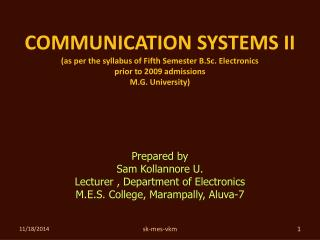 Prepared by  Sam Kollannore U. Lecturer , Department of Electronics