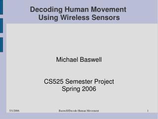Decoding Human Movement  Using Wireless Sensors