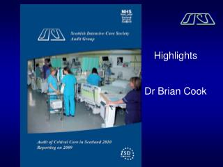 Highlights Dr Brian Cook