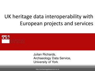 UK heritage data interoperability with European projects and services
