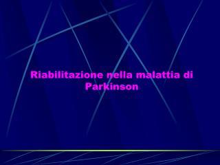 Riabilitazione nella malattia di Parkinson