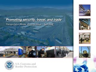 Promoting security, travel, and trade