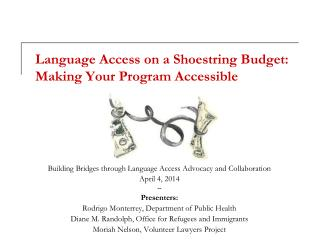 Language Access on a Shoestring Budget: Making Your Program Accessible