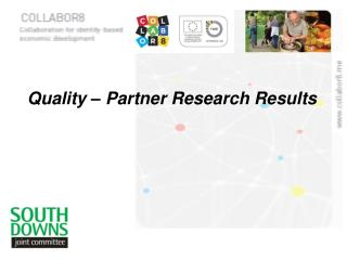 Quality � Partner Research Results