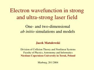 Electron wavefunction in strong and ultra-strong laser field