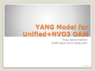 YANG Model for Unified+NVO3 OAM