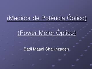 Medidor de Pot ncia  ptico  Power Meter  ptico