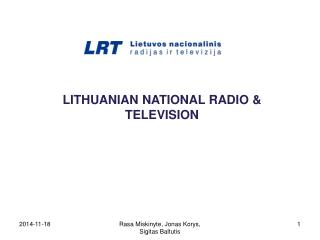 LITHUANIAN  NATIONAL  RADIO & TELEVISION