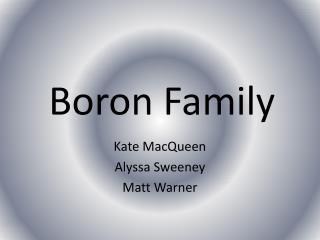 Boron Family