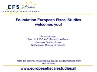 Foundation  European Fiscal  Studies welcomes you !
