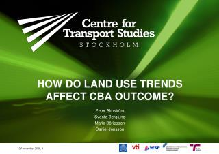 How do land use trends affect CBA outcome?